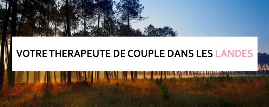 Therapeute de couple Landes